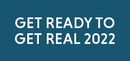 Get Ready to Get Real 2022